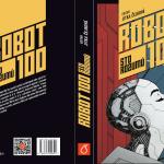 Nová kniha Robot 100: Sto rozumů přináší originální pohledy na Čapkovy roboty